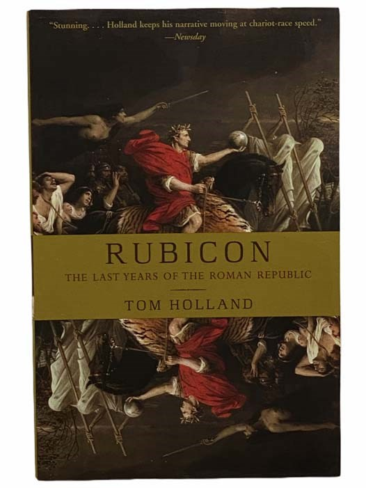 Image for Rubicon: The Last Years of the Roman Republic