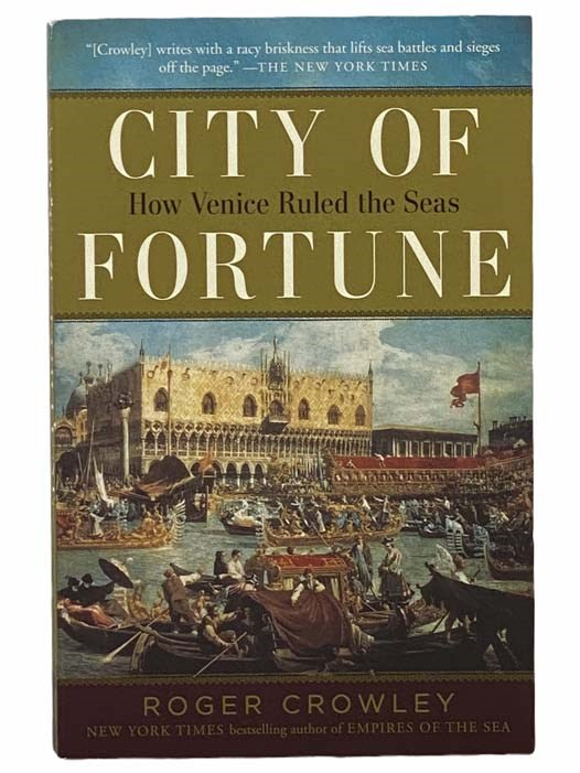 Image for City of Fortune: How Venice Ruled the Seas