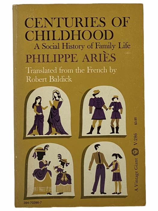 Image for Centuries of Childhood: A Social History of Family Life