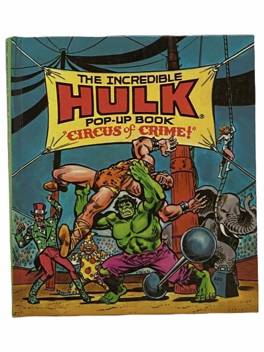 Image for The Incredible Hulk Pop-Up Book: Circus of Crime
