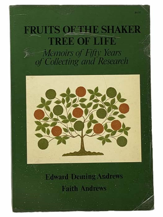 Image for Fruits of the Shaker Tree of Life: Memoirs of Fifty Years of Collecting and Research