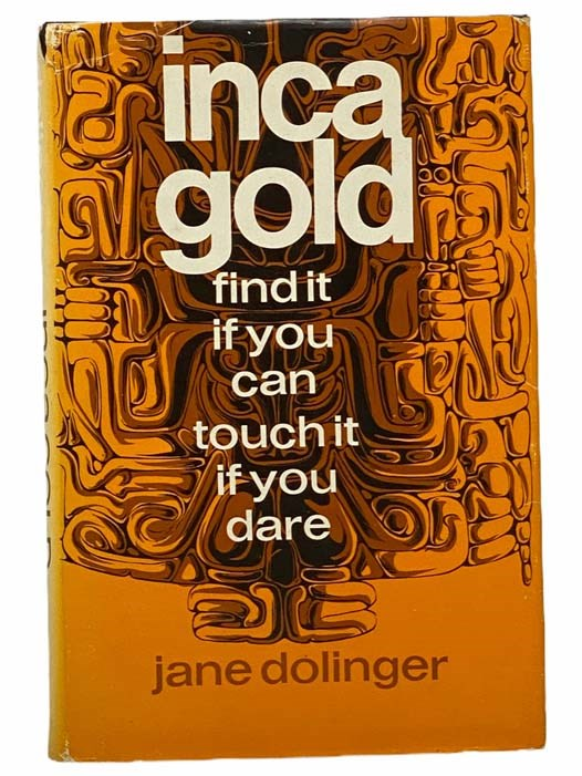 Image for Inca Gold: Find It If You Can, Touch It If You Dare