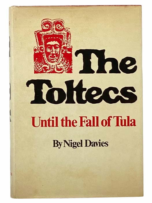 Image for The Toltecs: Until the Fall of Tula (The Civilization of the American Indian Series, Volume 144)