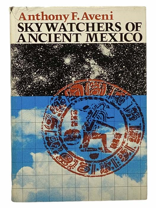 Image for Skywatchers of Ancient Mexico (The Texas Pan American series)