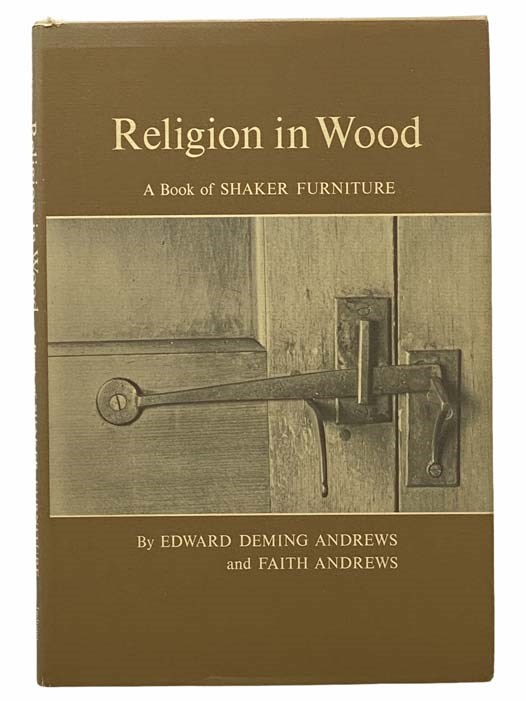 Image for Religion in Wood: A Book of Shaker Furniture