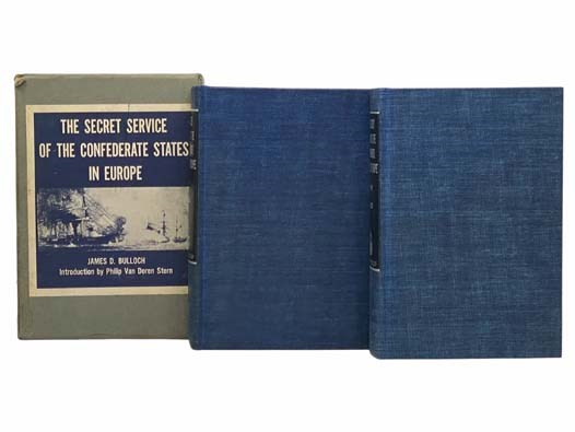 Image for The Secret Service of the Confederate States in Europe; or, How the Confederate Cruisers were Equipped, in Two Volumes