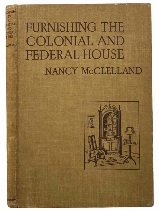 Image for Furnishing the Colonial and Federal House