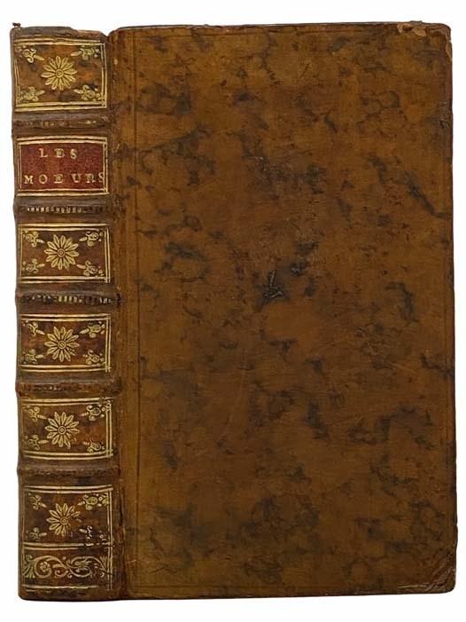 Image for Les Moeurs [with] Arrest de la Cour du Parlement [with] Les Moeurs Appreciees, ou, lettre ecrite a un bel esprit du Marais, a l'occasion de cet ouvrage