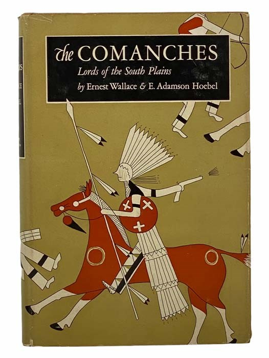 Image for The Comanches: Lords of the South Plains (The Civilization of the American Indian Series, Volume 34)