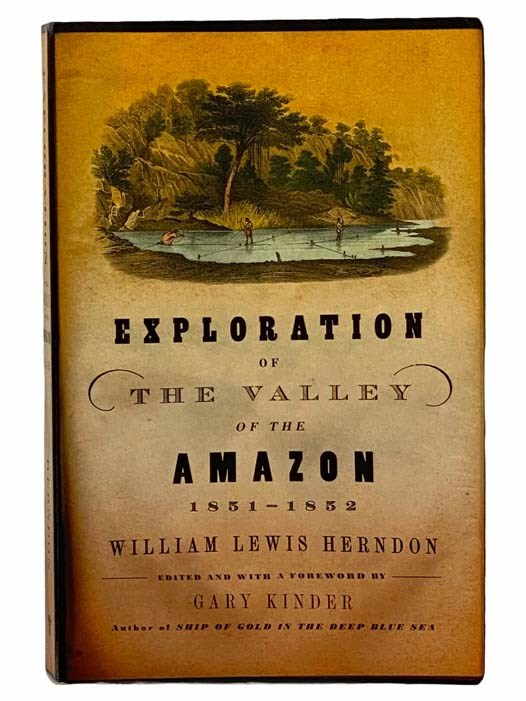 Image for Exploration of the Valley of the Amazon, 1851-1852