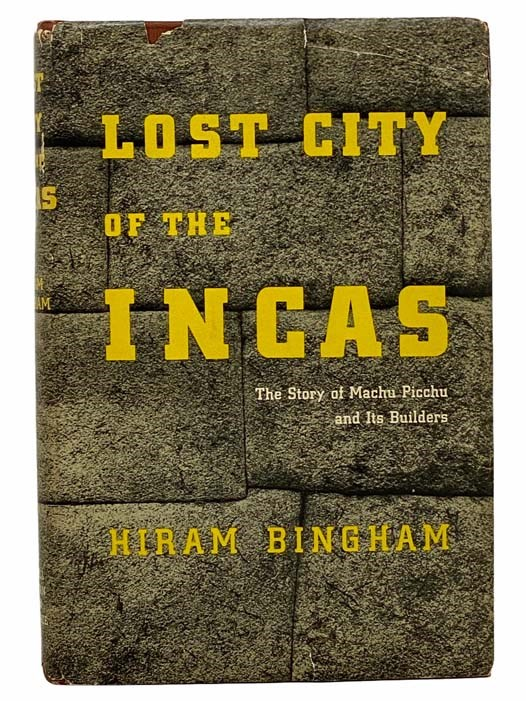 Image for Lost City of the Incas: The Story of Machu Picchu and Its Builders