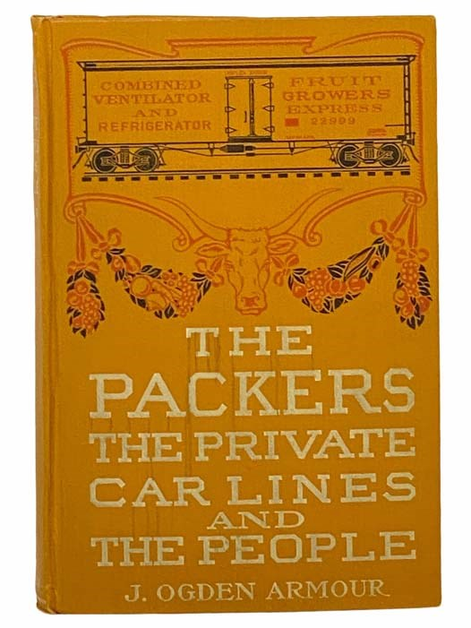 Image for The Packers, the Private Car Lines, and the People