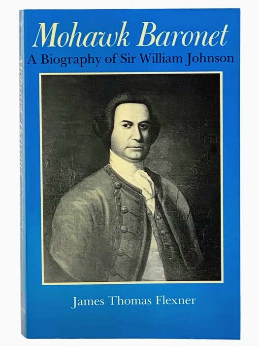 Image for Mohawk Baronet: A Biography of Sir William Johnson