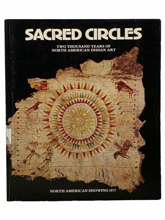 Image for Sacred Circles: Two Thousand Years of North American Indian Art