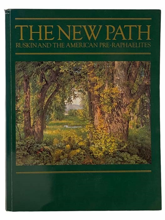 Image for The New Path: Ruskin and the American Pre-Raphaelites