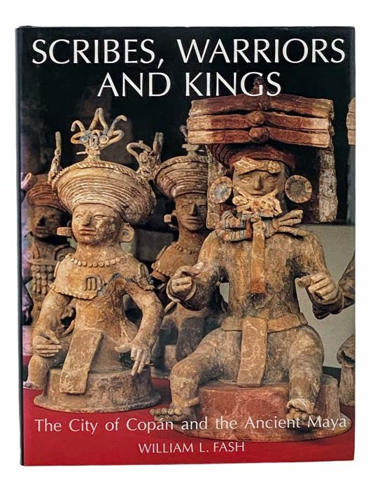 Image for Scribes, Warriors and Kings: The City of Copan and the Ancient Maya (New Aspects of Antiquity)