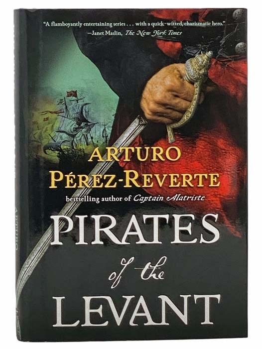 Image for Pirates of the Levant (Captain Alatriste, Book 6)