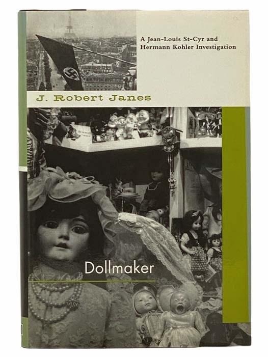 Image for Dollmaker: A Jean-Louis St.-Cyr and Hermann Kohler Investigation