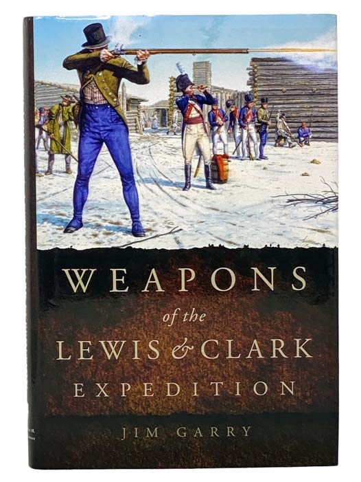 Image for Weapons of the Lewis and Clark Expedition