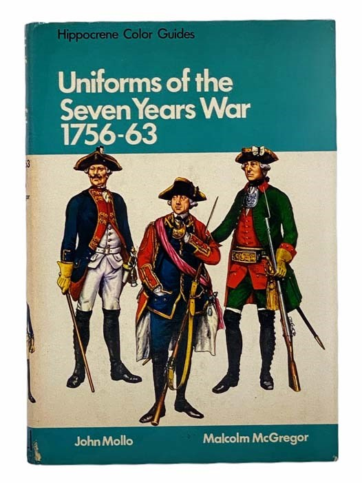 Image for Uniforms of the Seven Years War, 1756-63 (Hippocrene Color Guides)