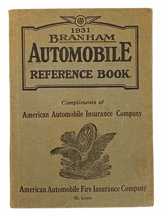 Image for Branham Automobile Reference Book, Showing the Location of Motor and Serial Numbers on All Passenger Cars and Trucks and the Type of Body an Weight of Each Type, Also Giving Serial Numbers by Model and Year, with Actual N. A. C. C. and S. A. E. Horse  Power Rating and Bore and Stroke in Inches and the Factory List Price, 1931