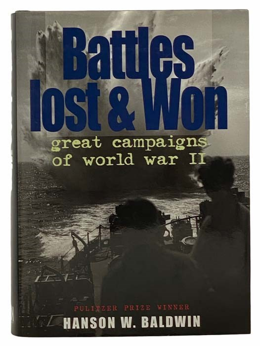 Image for Battles Lost and Won: Great Campaigns of World War II