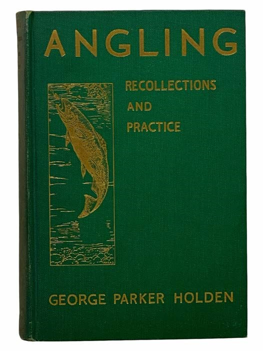 Image for Angling: Recollections and Practice