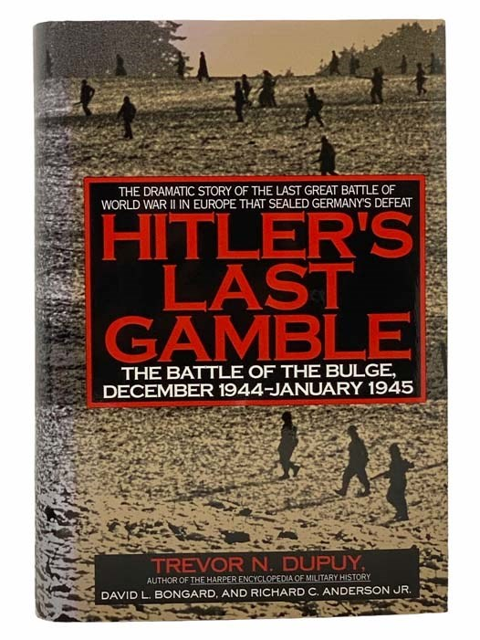 Image for Hitler's Last Gamble: The Battle of the Bulge, December 1944 - January 1945