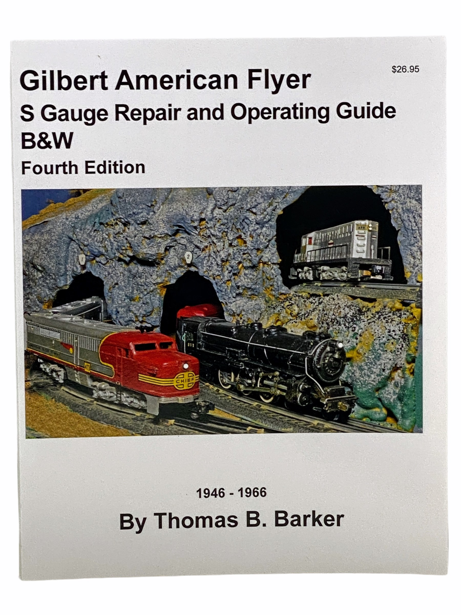 Image for Gilbert American Flyer S Gauge Repair and Operating Guide B&W (Fourth Edition)