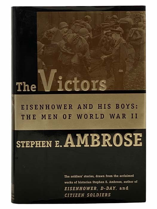 Image for The Victors: Eisenhower and His Boys -- The Men of World War II