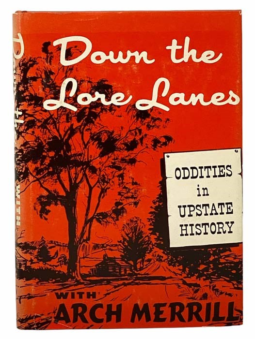 Image for Down the Lore Lanes: Oddities in Upstate History