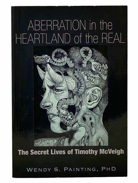Image for Aberration in the Heartland of the Real: The Secret Lives of Timothy McVeigh