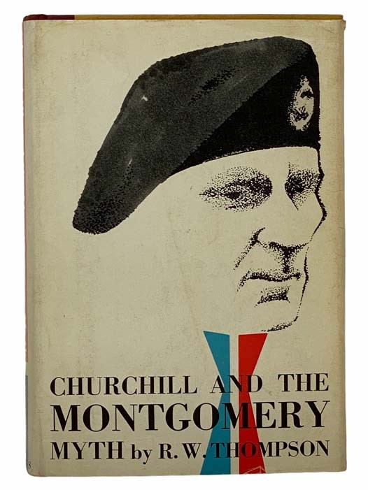 Image for Churchill and the Montgomery Myth
