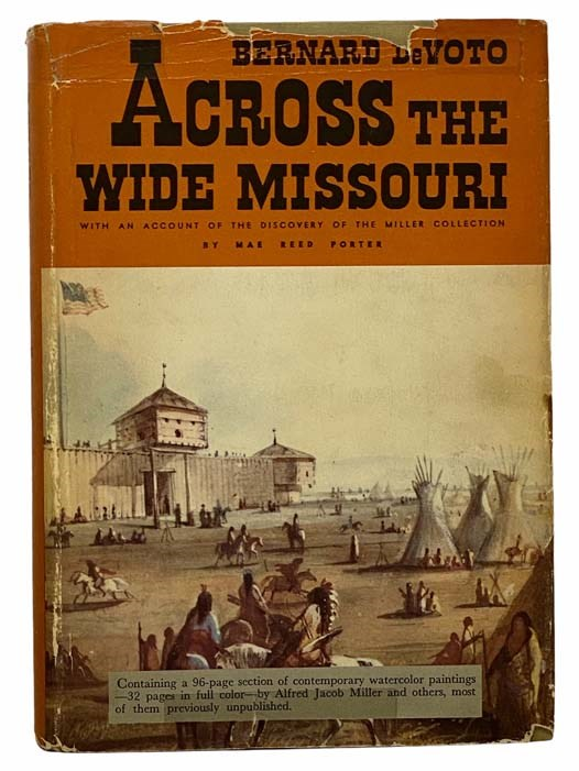 Image for Across the Wide Missouri, with an Account of the Discovery of the Miller Collection