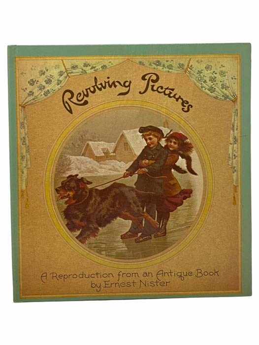 Image for Revolving Pictures: A Reproduction from an Antique Book