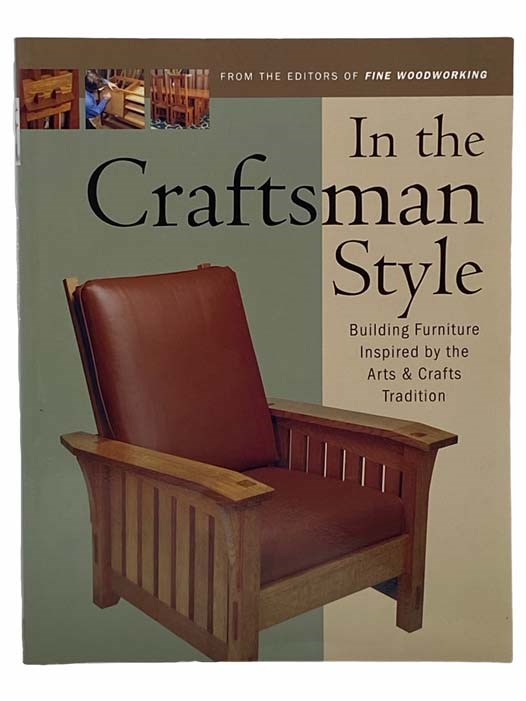 Image for In the Craftsman Style: Building Furniture Inspired by the Arts and Crafts Tradition