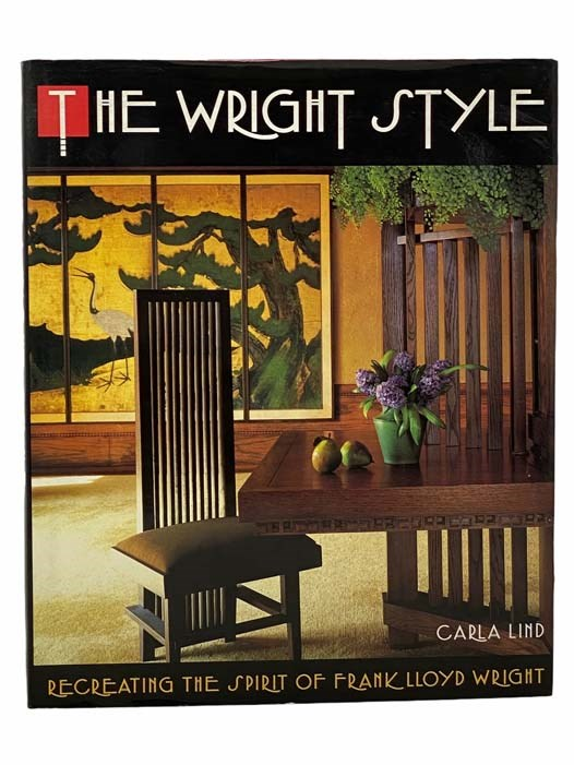 Image for The Wright Style: Recreating the Spirit of Frank Lloyd Wright