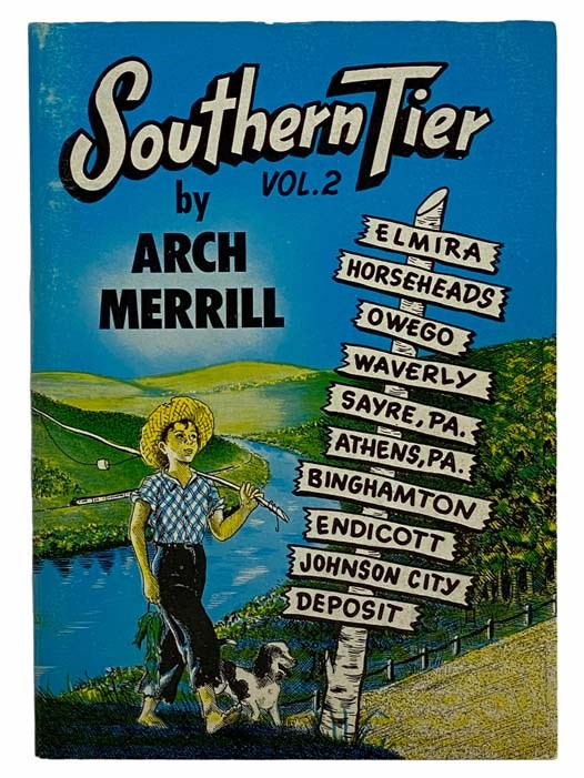 Image for Southern Tier Vol. 2: Elmira, Horseheads, Owego, Waverly, Sayre, PA, Athens, PA, Binghamton, Endicott, Johnson City, Deposit ((Arch Merrill's New York Series Book 13) [Volume Two]