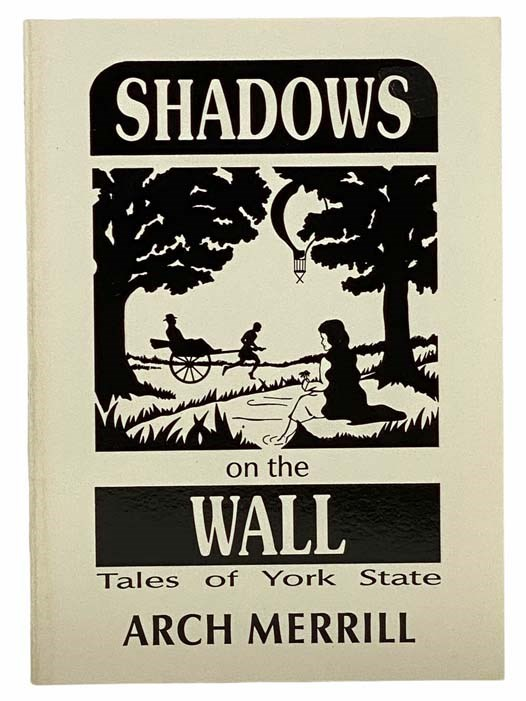 Image for Shadows on the Wall: Tales of York State (Arch Merrill's New York Series Book 11)