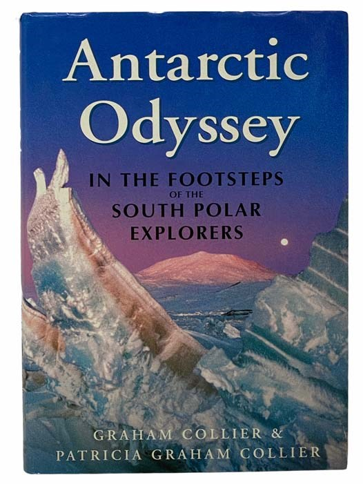 Image for Antarctic Odyssey: In the Footsteps of the South Polar Explorers