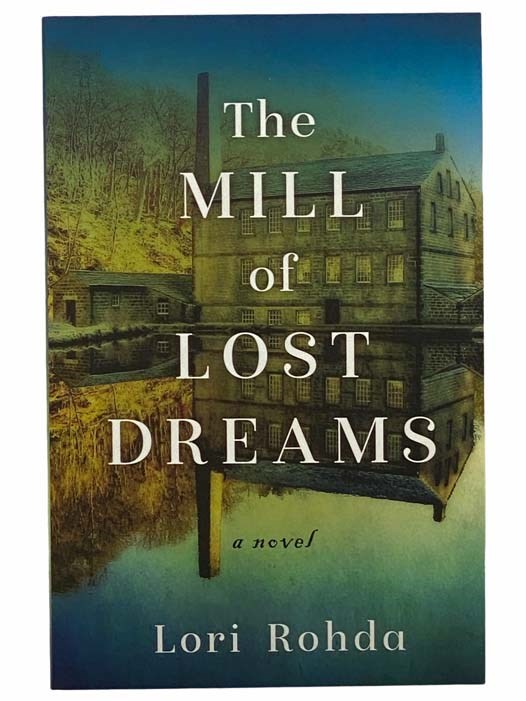 Image for The Mill of Lost Dreams: A Novel