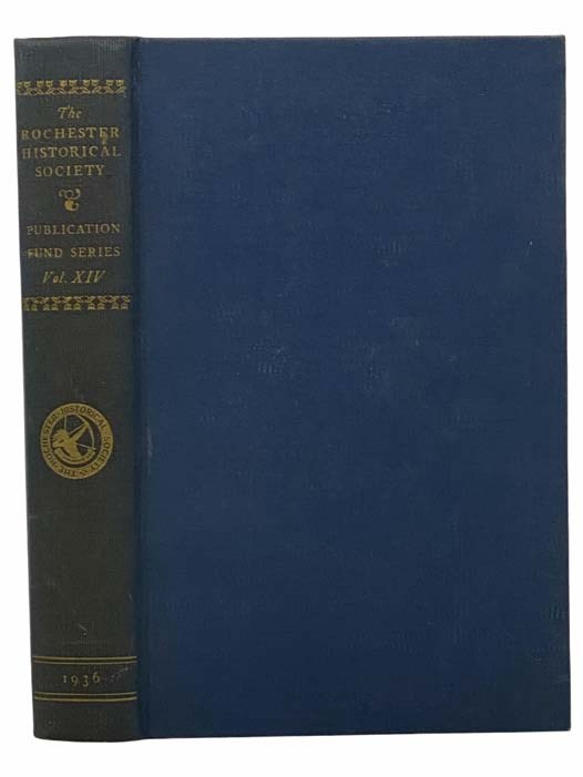 Image for The Rochester Historical Society: Publication Fund Series Vol. XIV [Volume 14]