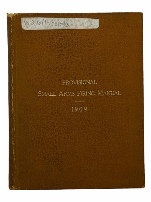 Image for Provisional Small Arms Firing Manual, 1909