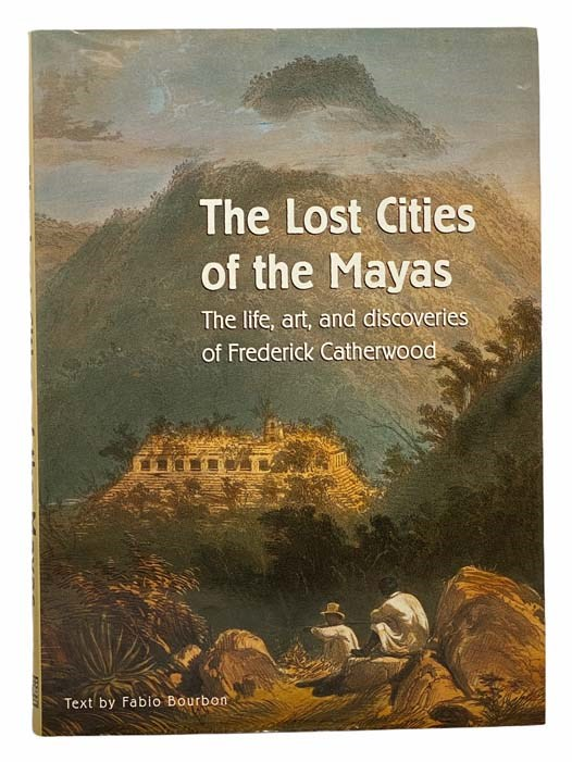 Image for The Lost Cities of the Mayas: The Life, Art, and Discoveries of Frederick Catherwood
