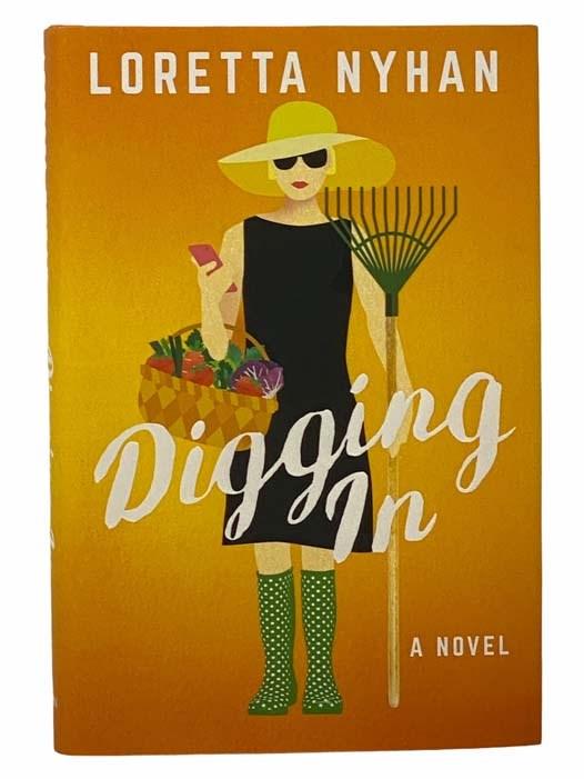 Image for Digging In: A Novel