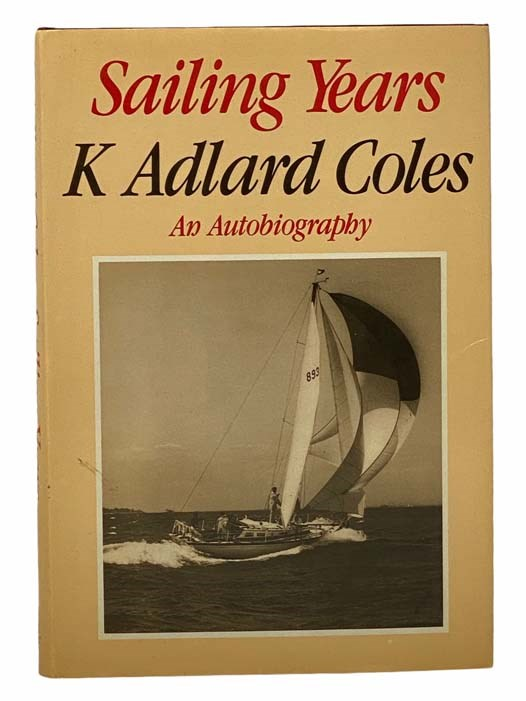 Image for Sailing Years: An Autobiography