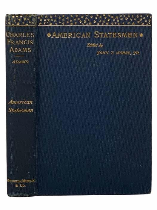 Image for Charles Francis Adams (American Statesmen)