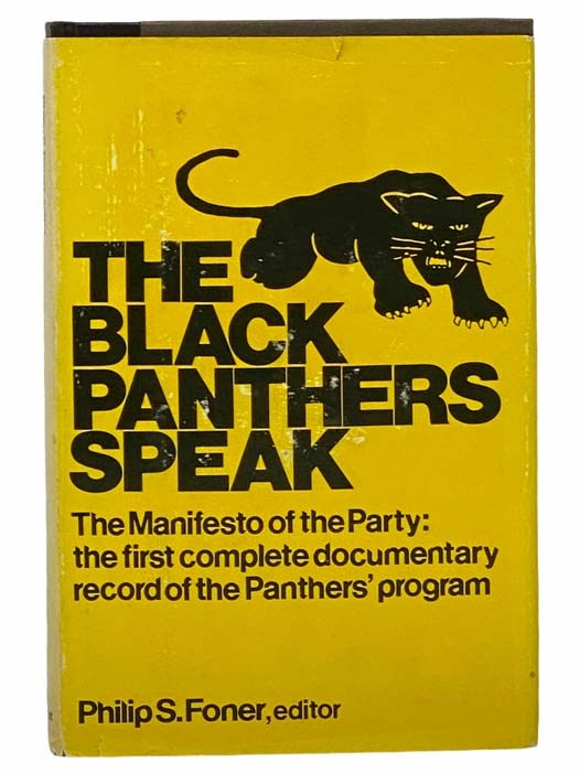 Image for The Black Panthers Speak: The Manifesto of the Party: The First Complete Documentary Record of the Panthers' Program