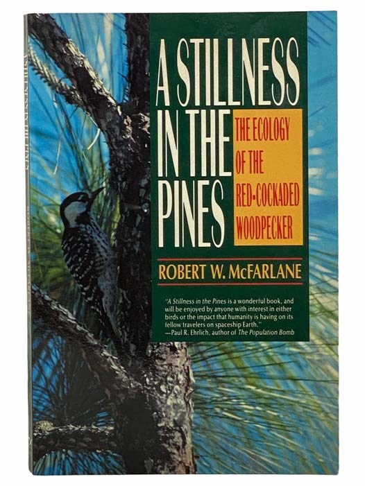 Image for A Stillness in the Pines: The Ecology of the Red-Cockaded Woodpecker (The Commonwealth Fund Book Program)