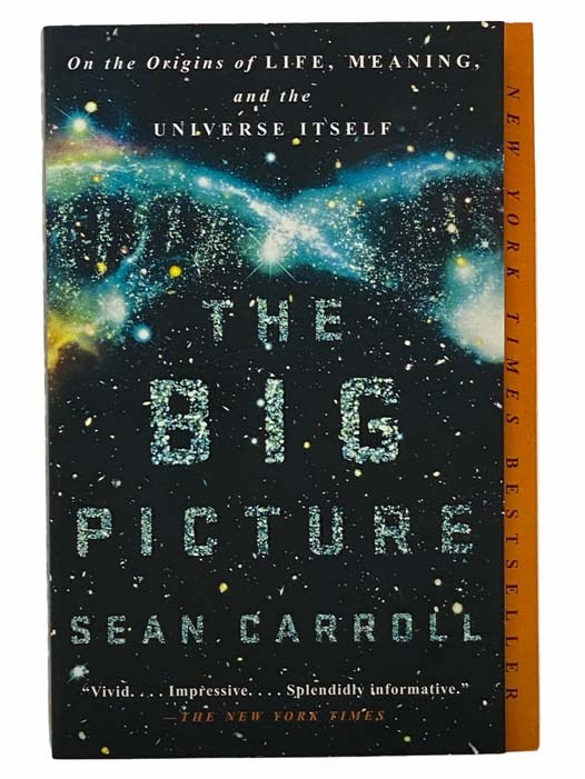 Image for The Big Picture: On the Origins of Life, Meaning, and the Universe Itself